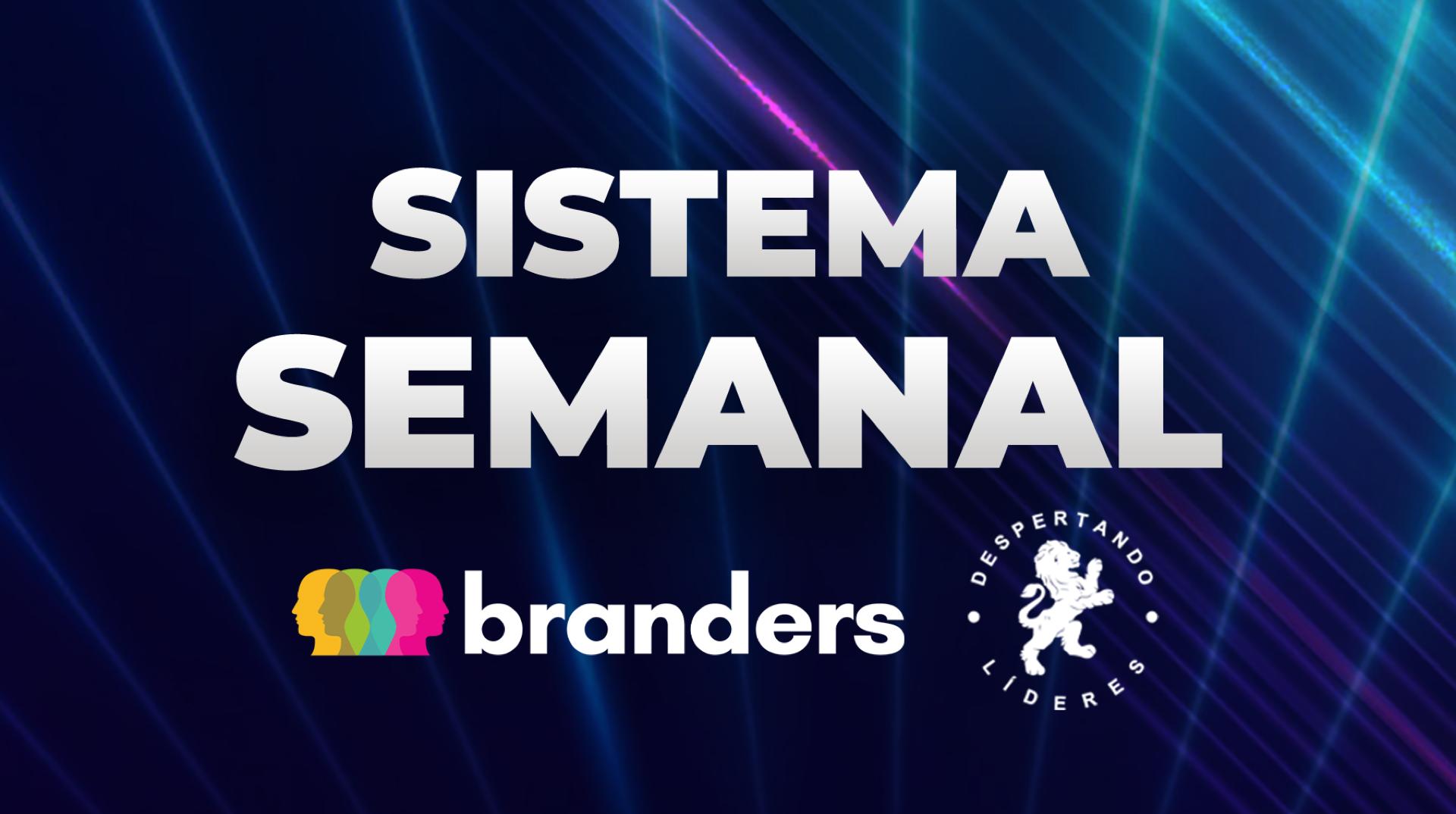 Sistema Semanal Branders